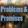 Problems & Promises