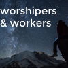 Worshipers-and-Workers